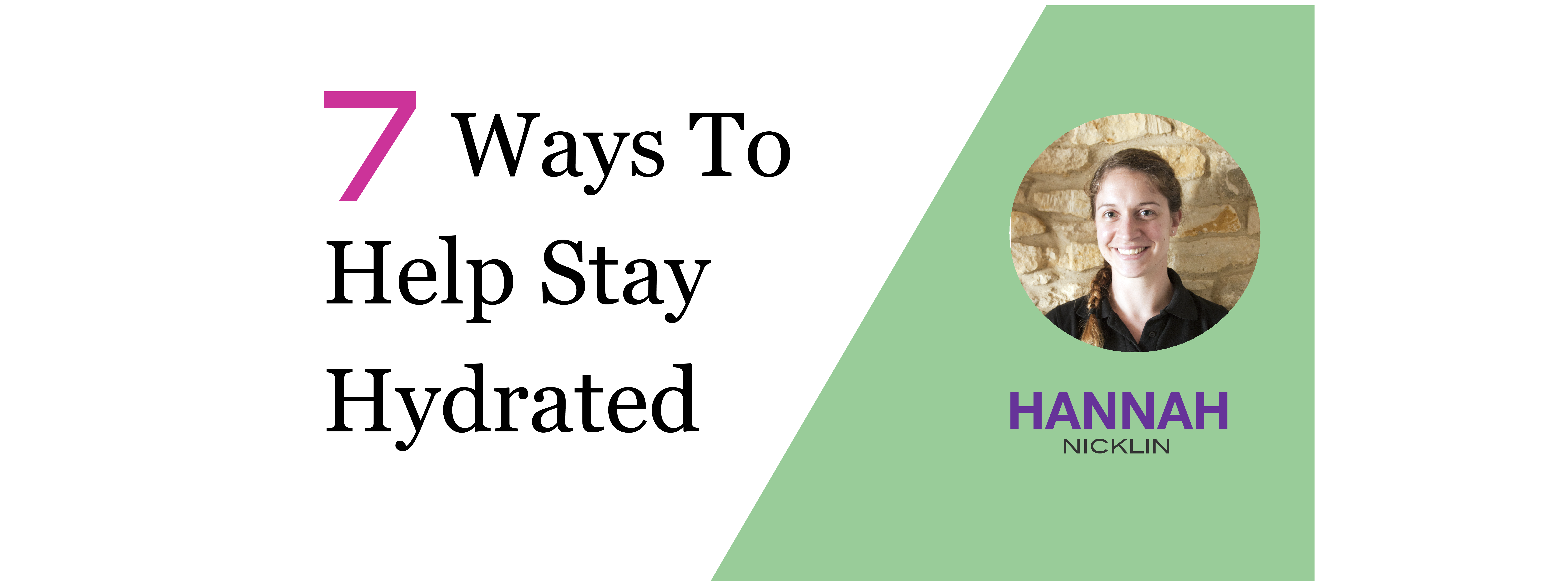 7 Ways To Keep Hydrated By Drinking Water